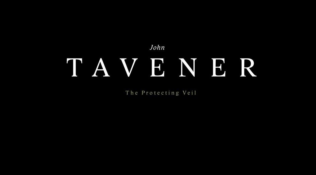 'The Protecting Veil' by John Tavener