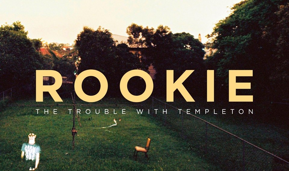 Happy release day! The Trouble With Templeton – Rookie
