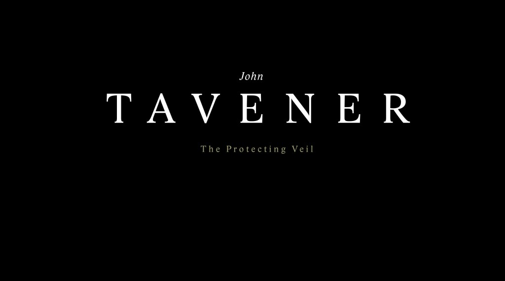 'The Protecting Veil' by John Tavener